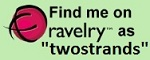 Find my Two Strands designer page on Ravelry
